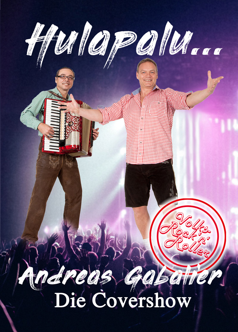 Hulapalu Andreas Gabalier Double Covershow